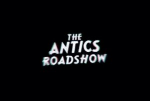 Antics Roadshow